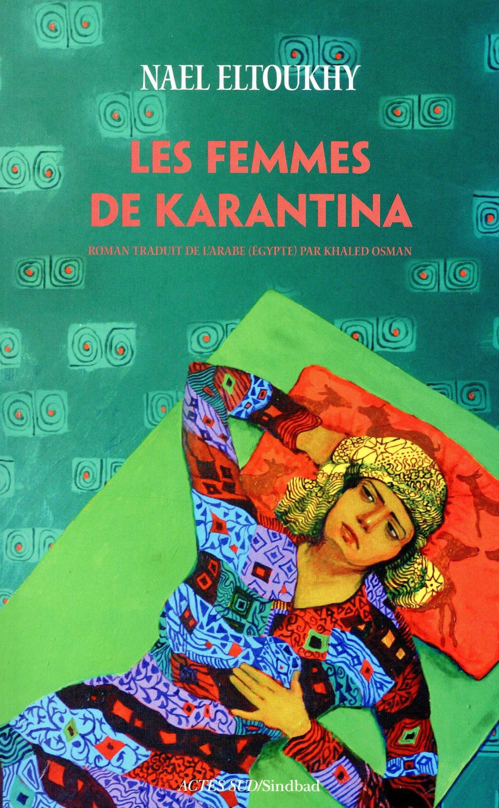 The French edition of Nael el-Toukhy's Women of Karantina.